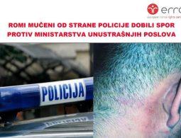 ROMI MUČENI OD STRANE POLICIJE DOBILI SPOR PROTIV MINISTARSTVA UNUSTRAŠNJIH POSLOVA